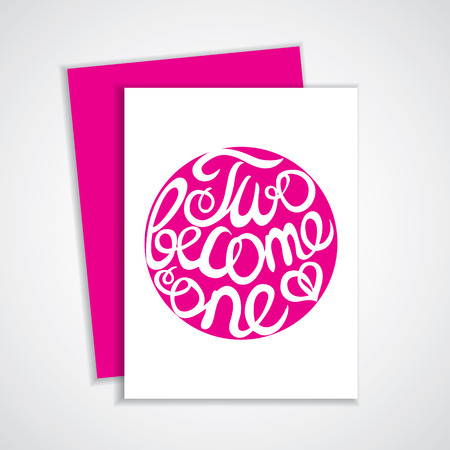 become: Card with lettering element in pink color for wedding design.  Two become one. Suitable for print and web Illustration