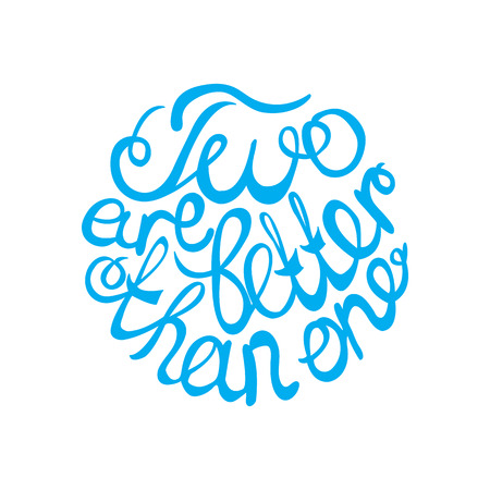 than: Lettering element in blue color for wedding design.  Two are better than one. Suitable for print and web Illustration