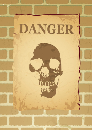 Poster on a brick wall with a skull and the word danger Stock Vector - 4562932