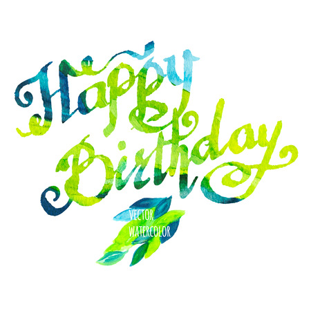 Happy birthday watercolor doodle lettering with spring leaves Vector