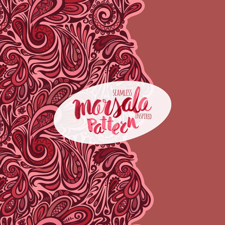 inspired: Marsala inspired seamless trendy pattern,fashionable sophisticated shade. Hand-drawn removeable lettering inscription Illustration