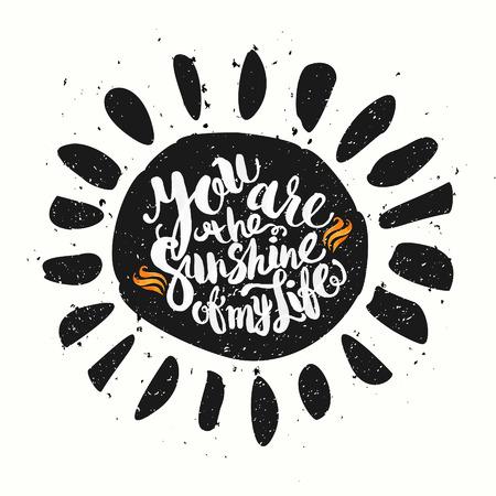 sol radiante: Dibujado a mano las letras acuarela poster-Sol con Usted es el sol de mi frase vida, inspiraci�n del d�a soleado y felices fiestas