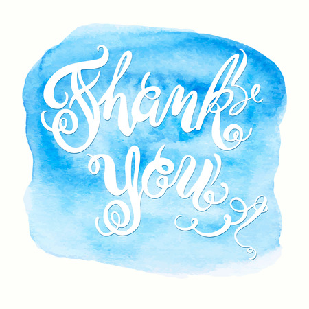 motivator: Calligraphic hand drawn watercolor lettering vector poster.Thank you inscription phrase, inspiration for poster, banner, postcard, motivator or part of your design.
