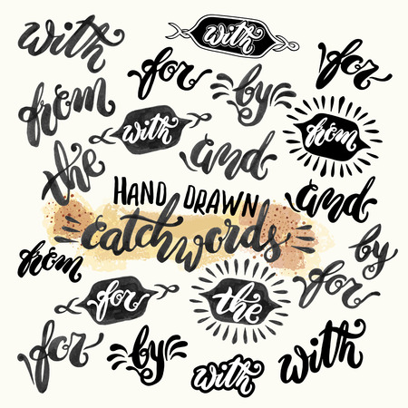 sketched shapes: Hand lettered catchwords, drawn with ink and watercolor on grunge background Illustration