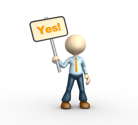 3d people - man, person and placard with word YES photo