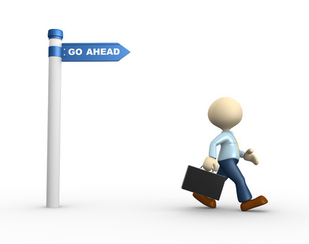 """seguir adelante: 3d gente - hombre, persona con una flecha y la palabra """"seguir adelante"""". Negocios"""