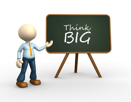 3d people - man, person with a blackboard and text  Think big  photo