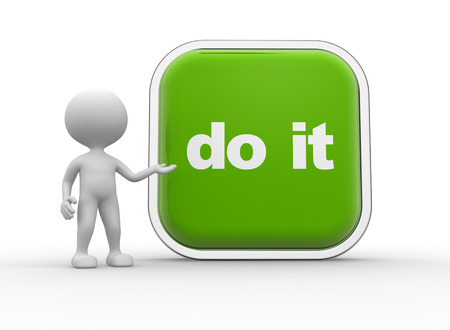 do it: 3d people - men, person and a big button with text DO IT Stock Photo