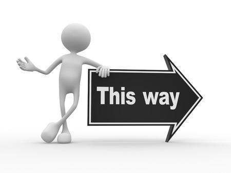 one way sign: 3d people - man, person and arrow with text This way Stock Photo