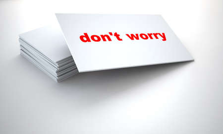 dont worry: cardboard tablets with sign dont worry on a white background
