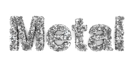 durable: The word Metal made of metallic particles. 3d Illustration.