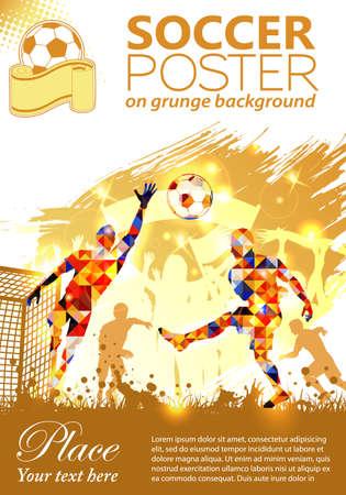 portero: Fútbol Cartel con los jugadores y aficionados en el fondo grunge, ilustración vectorial Vectores