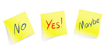 yes or no: Yes  No  Maybe  yellow note pages  vectorWill help you to accept the decision or to inform them about your decision :) Illustration