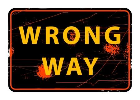 traffic violation: Wrong Way grunge sign Illustration