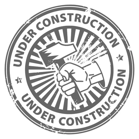 web page under construction: Grunge rubber stamp with the hand holding a hammer and the words under construction written inside Illustration