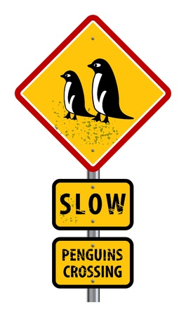 cautious: Traffic warning sign with text slow, Penguin crossing