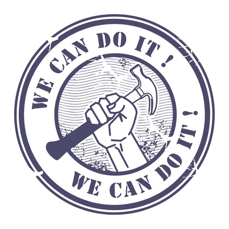 Grunge rubber stamp with hand holding a hammer and the words We can do it inside Stock Vector - 16811519