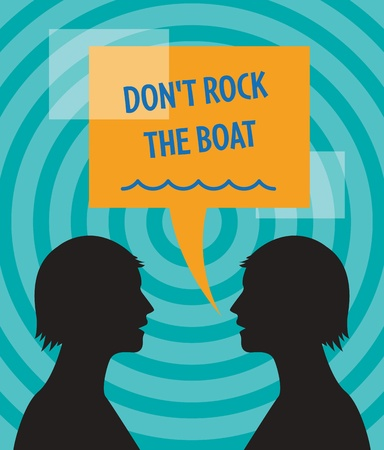 Two heads and speech bubble with text  Don t Rock the Boat  Stock Vector - 17110734