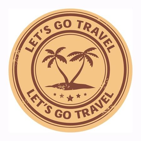 to let: Grunge timbro con l'isola tropicale e parole Let s go viaggio scritto dentro