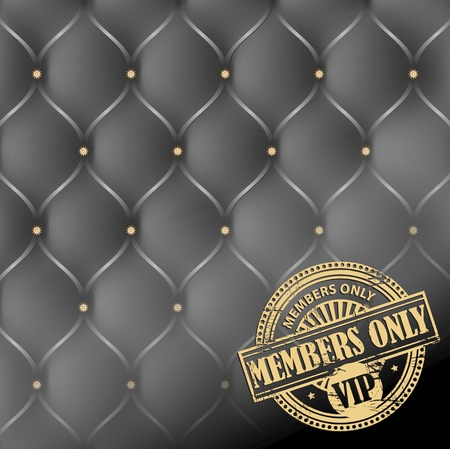only members: Grunge rubber stamp with the words Members Only, VIP inside, on leather upholstery background Illustration