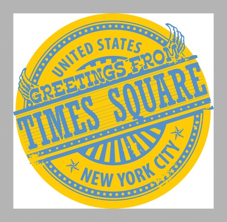 new york city times square: Grunge rubber stamp with text Greetings from Times Square, New York City