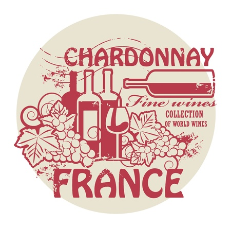 chardonnay: Stamp with words France, Fine Wines, Chardonnay