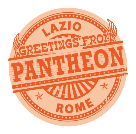 pantheon: Grunge color stamp with text Greetings from Pantheon, Rome Illustration