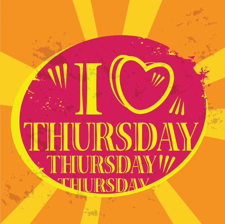 thursday: Grunge label with the text I love Thursday written inside Illustration