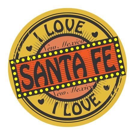fe: Grunge color stamp with text I Love Santa Fe inside
