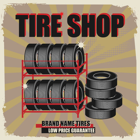radial tire: Abstract label with wheel and the words Tire shop written inside Illustration
