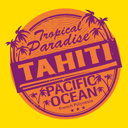 imprinted: Grunge rubber stamp or label with the name of Tahiti