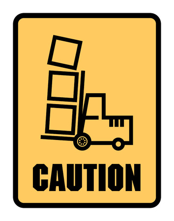 forklifts: Caution Look Out For Forklifts label or sign