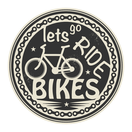 Label or stamp with text Lets go Ride Bikes Vector