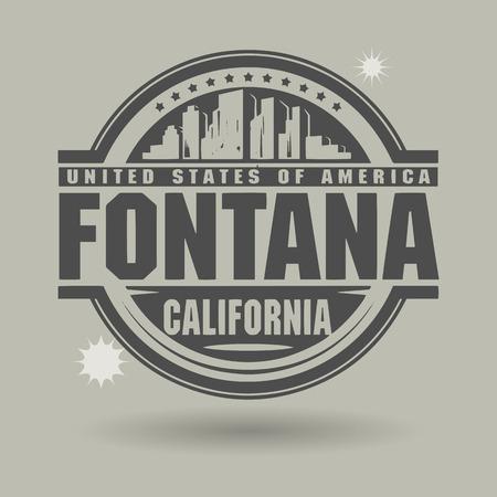 fontana: Stamp or label with text Fontana, California inside