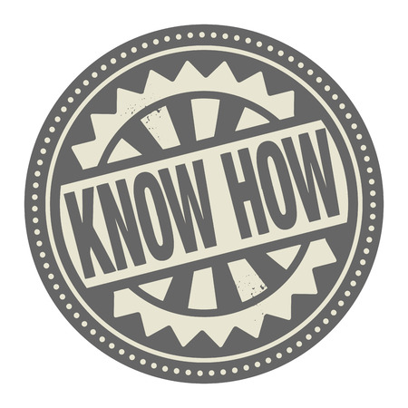 know how: Abstract stamp or label with the text Know How written inside