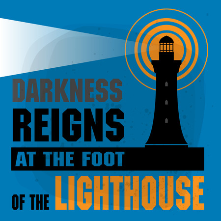 reigns: Abstract illustration with Lighthouse silhouette and the text Darkness reigns at the foot of the lighthouse