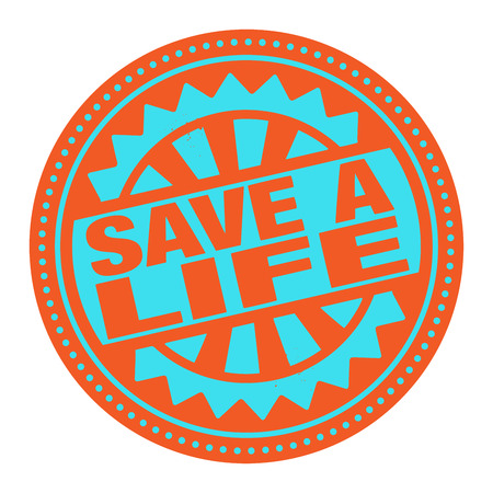 Abstract stamp or label with the text Save a Life written inside Vector