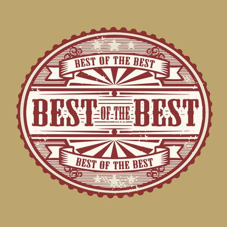 assured: Sello de goma de la vendimia con el texto mejor de lo mejor escrito en el interior, ilustraci�n vectorial