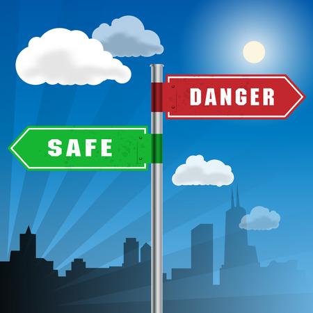 dangerous work: Road sign with words Safe, Danger, vector illustration