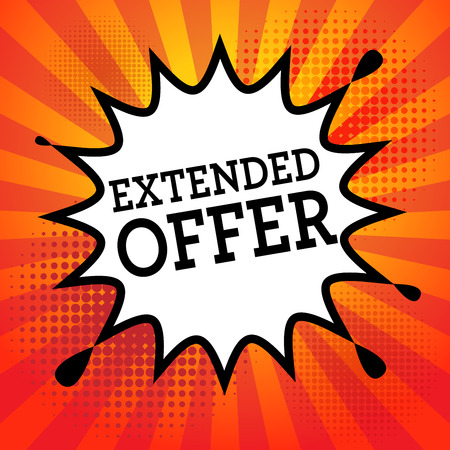 extended: Comic book explosion with text Extended Offer, vector illustration