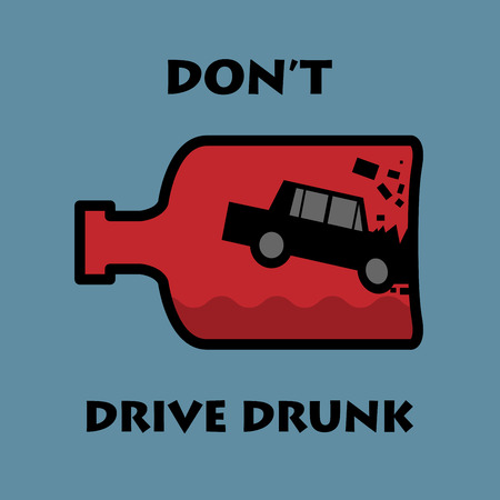 slogan: Dont drive drunk, vector illustration Illustration