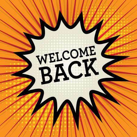Comic Explosion mit Text Welcome Back, Vektor-Illustration Standard-Bild - 37185787