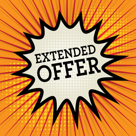 extended: Background with text Extended Offer, vector illustration Illustration