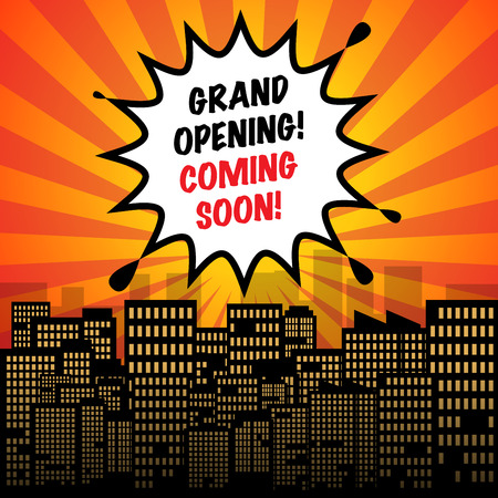 opening: Comic explosion with text Grand Opening Coming Soon, vector illustration Illustration