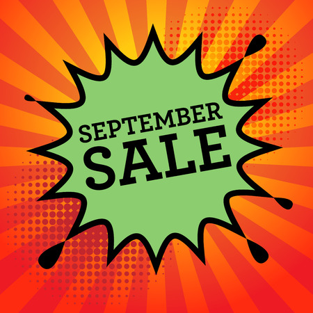advertised: Comic explosion with text September Sale, vector illustration Illustration