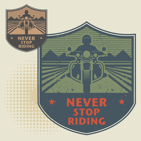 motocycle: Biker stamp or label with the text Never Stop Riding inside, vector illustration Illustration