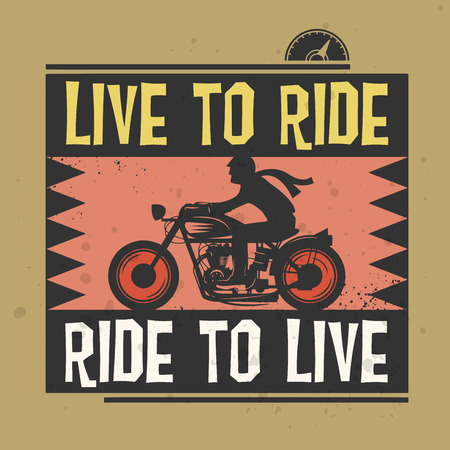 motocycle: Biker stamp or label with the text Live to Ride Ride to Live inside vector illustration