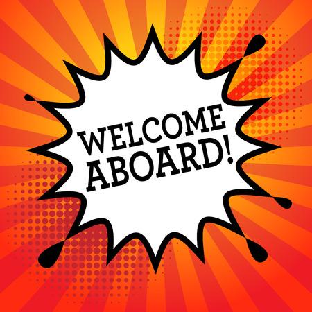 bienvenida: Explosión cómica con el texto Bienvenido a bordo de ilustración vectorial