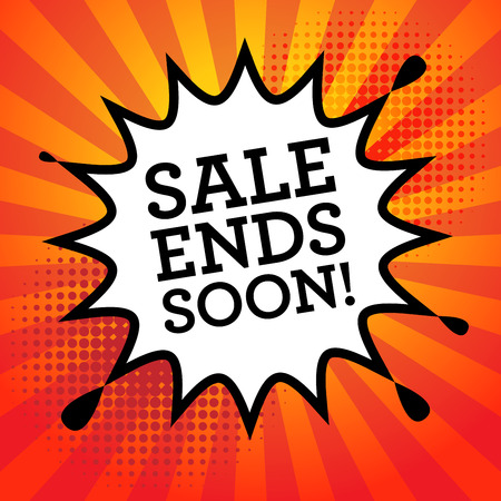 advertised: Comic explosion with text Sale Ends Soon vector illustration