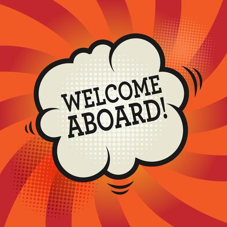 the welcome: Explosi�n c�mica con el texto Bienvenido a bordo, ilustraci�n vectorial